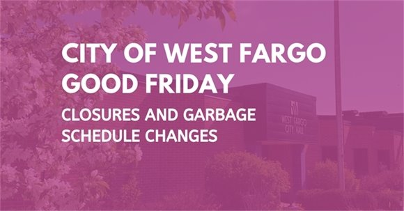City of West Fargo Good Friday Email Header