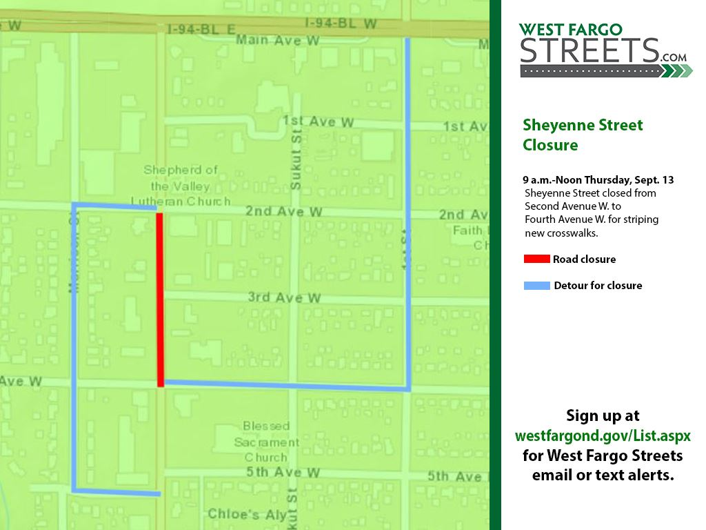 Sheyenne Street closure for crosswalk striping