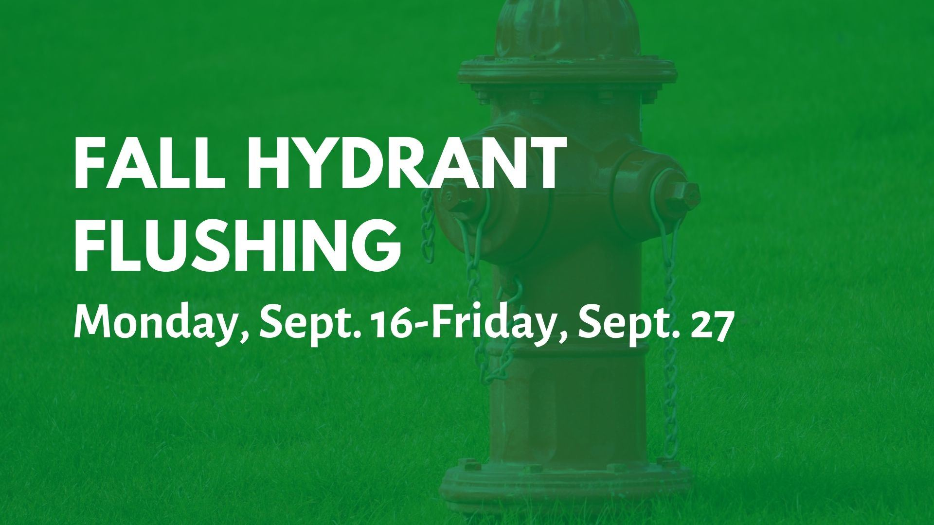 Fall Hydrant Flushing Graphic
