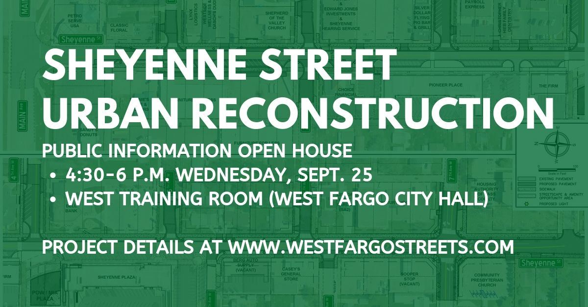 Sheyenne Street Urban Reconstruction Project Open House Digital Graphic