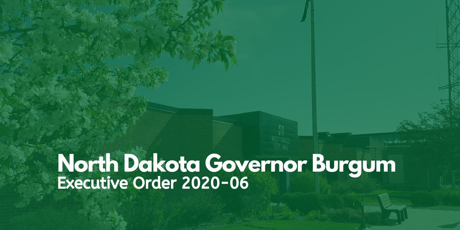 North Dakota Governor Burgum Executive Order 2020-06