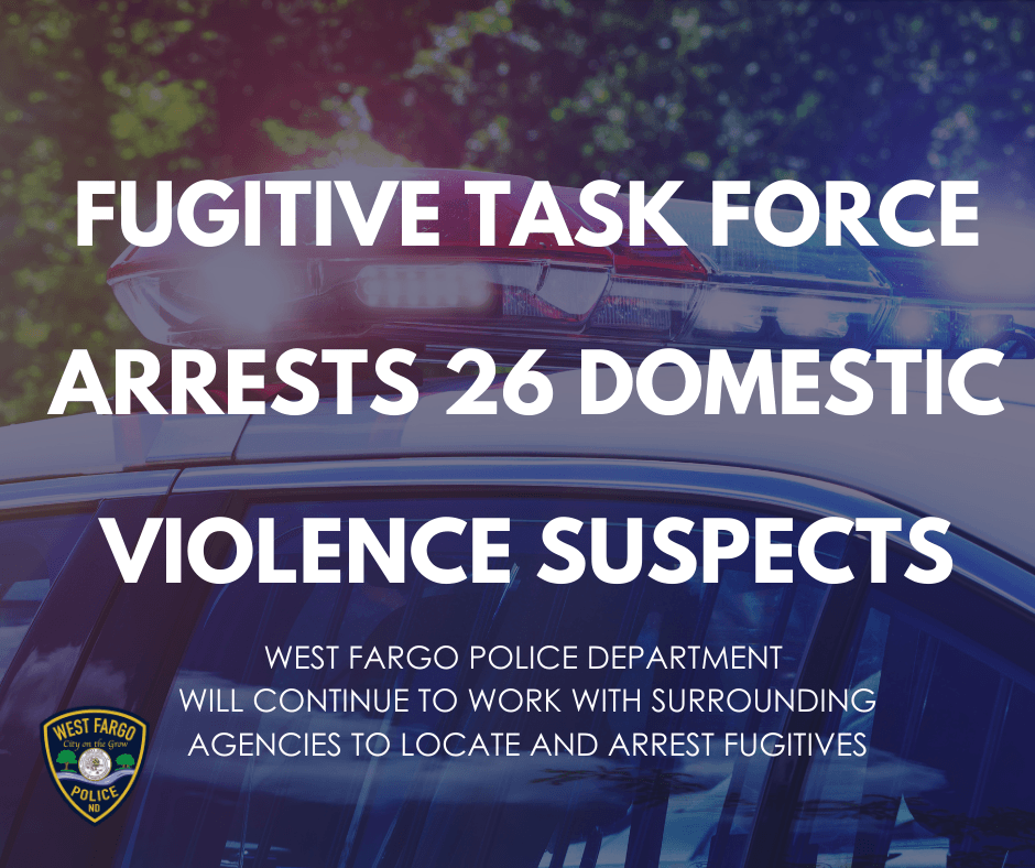 Fugitive Task Force Arrests 26 domestic violence suspects